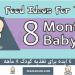 4 پیشنهاد برای تغذیه کودک 8 ماهه